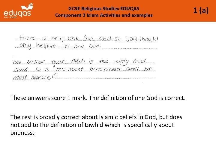 GCSE Religious Studies EDUQAS Component 3 Islam Activities and examples These answers score 1