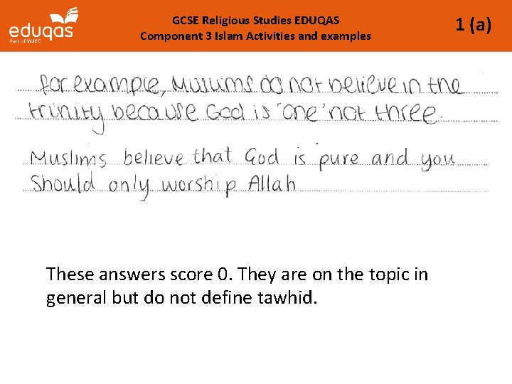 GCSE Religious Studies EDUQAS Component 3 Islam Activities and examples These answers score 0.