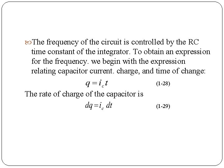 The frequency of the circuit is controlled by the RC time constant of
