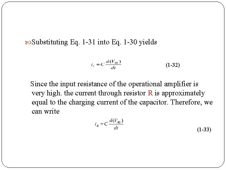 Substituting Eq. 1 31 into Eq. 1 30 yields (1 32) Since the