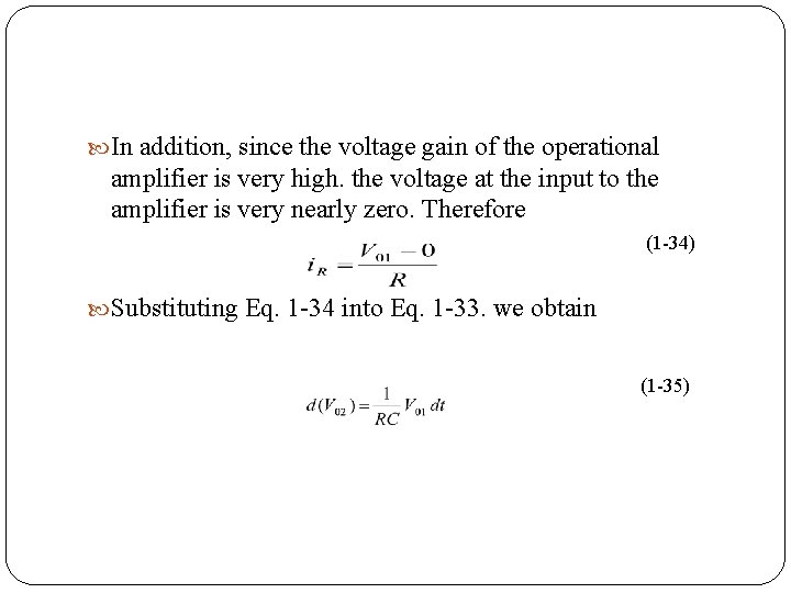 In addition, since the voltage gain of the operational amplifier is very high.