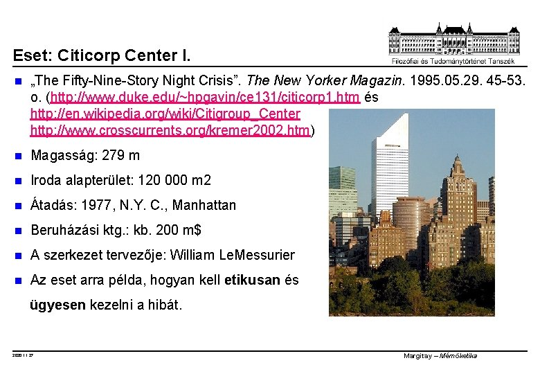 """Eset: Citicorp Center I. n """"The Fifty-Nine-Story Night Crisis"""". The New Yorker Magazin. 1995."""