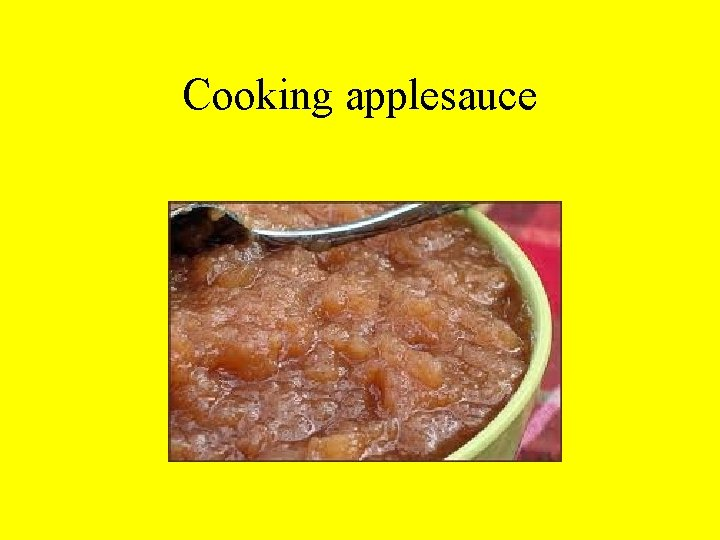 Cooking applesauce