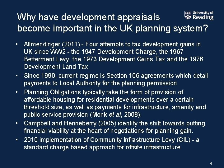 Why have development appraisals become important in the UK planning system? • Allmendinger (2011)
