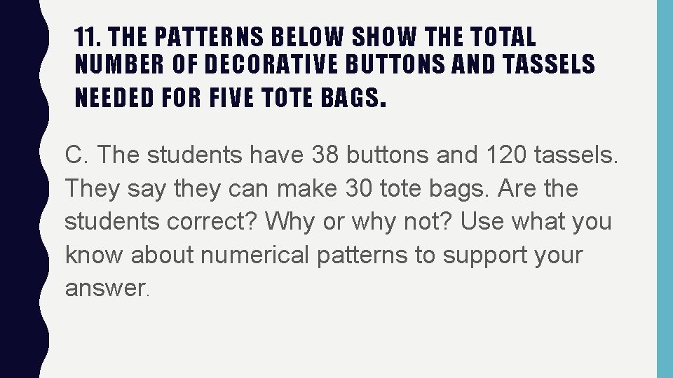 11. THE PATTERNS BELOW SHOW THE TOTAL NUMBER OF DECORATIVE BUTTONS AND TASSELS NEEDED
