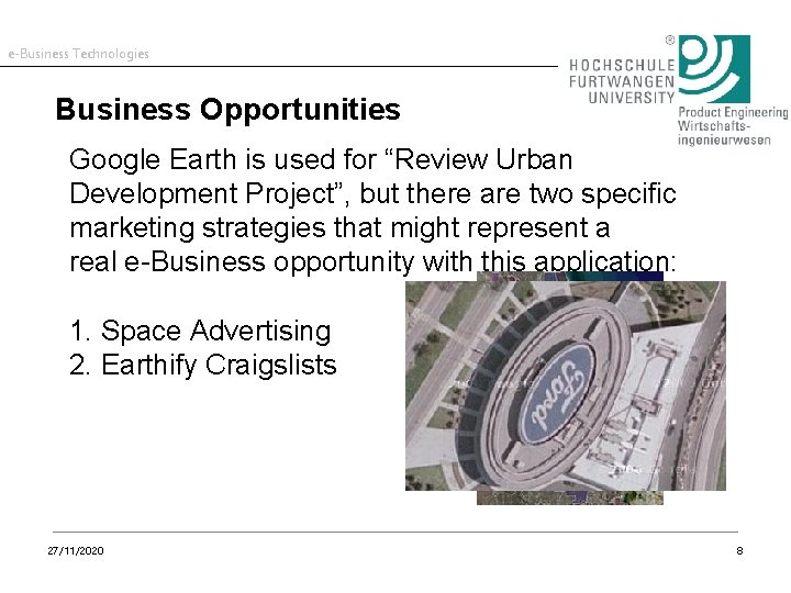 """e-Business Technologies Business Opportunities Google Earth is used for """"Review Urban Development Project"""", but"""