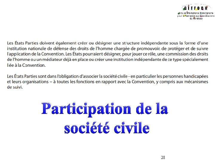 Participation de la société civile 28