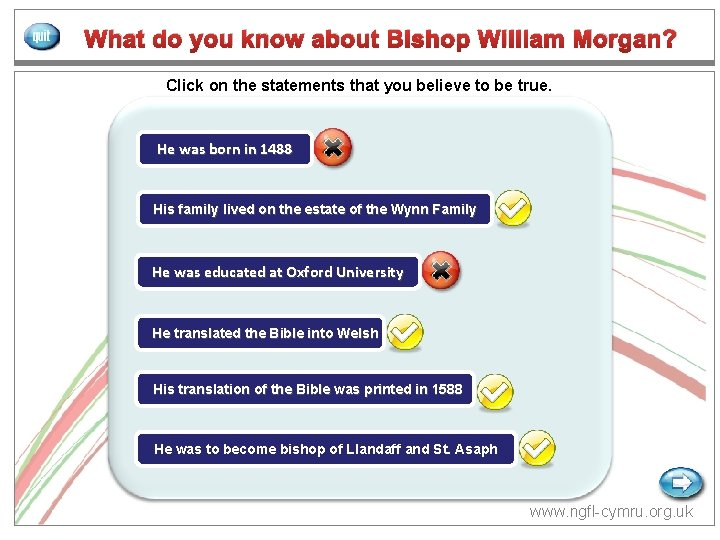 NGf. L CYMRU GCa. D What do you know about Bishop William Morgan? Click