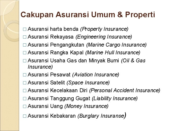 Cakupan Asuransi Umum & Properti � Asuransi harta benda (Property Insurance) � Asuransi Rekayasa