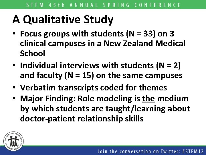 A Qualitative Study • Focus groups with students (N = 33) on 3 clinical