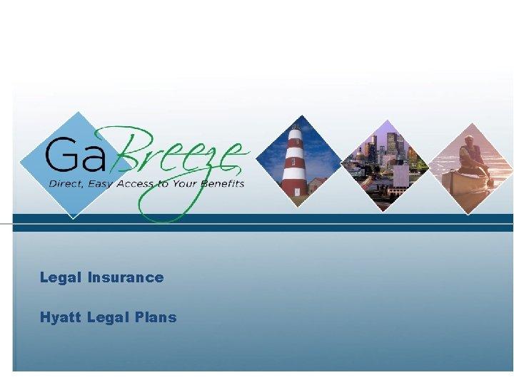 Legal Insurance Hyatt Legal Plans
