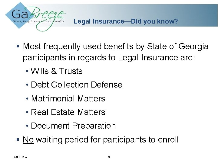Legal Insurance—Did you know? Most frequently used benefits by State of Georgia participants in