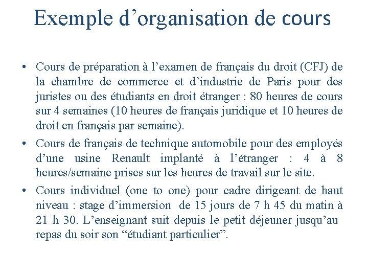 Exemple d'organisation de cours • Cours de préparation à l'examen de français du droit