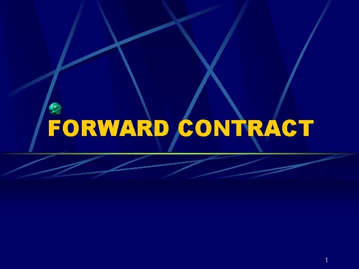 FORWARD CONTRACT 1
