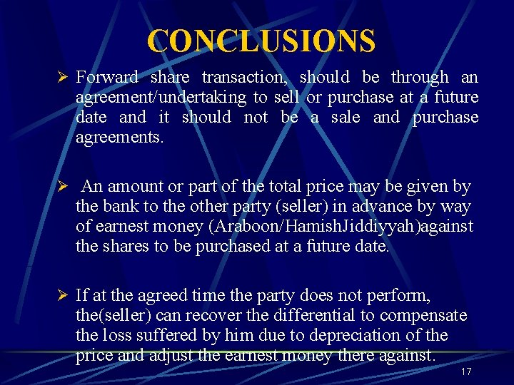 CONCLUSIONS Ø Forward share transaction, should be through an agreement/undertaking to sell or purchase