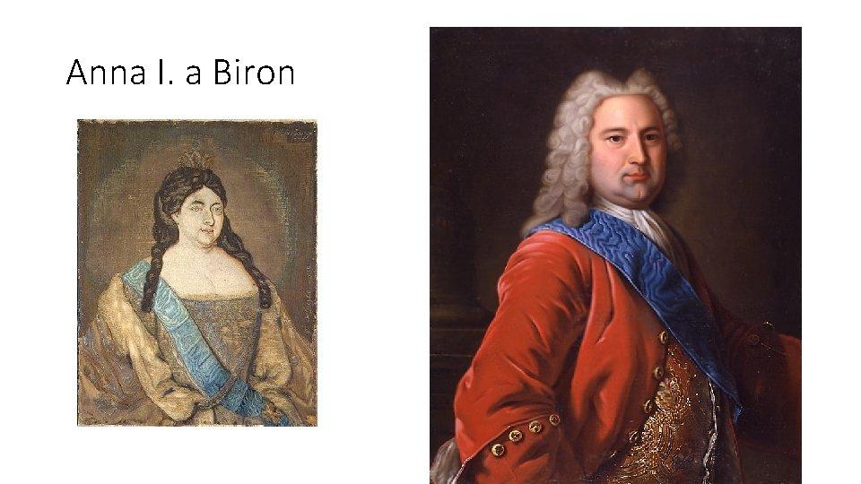 Anna I. a Biron