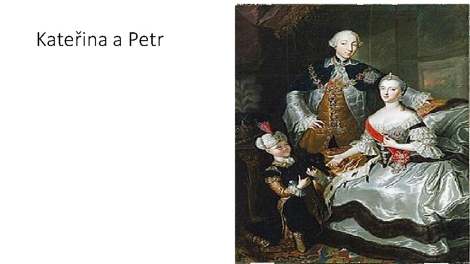 Kateřina a Petr