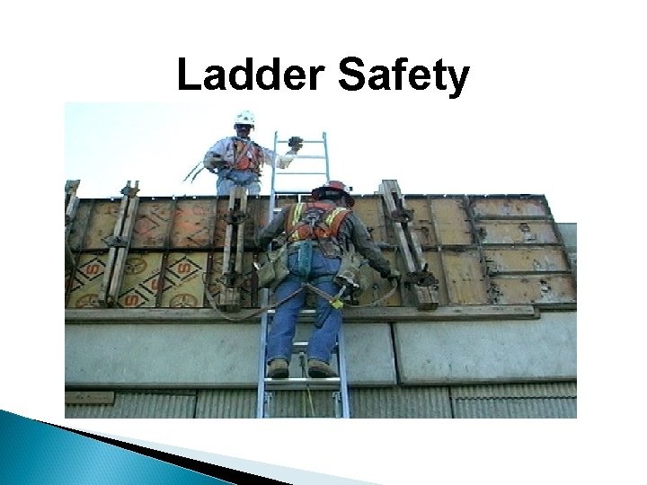Ladder Safety Copyright ã 2002 Progressive Business Publications