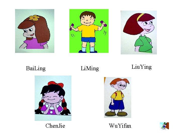 Bai. Ling Chen. Jie Liu. Ying Li. Ming Wu. Yifan