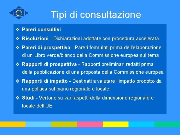 Tipi di consultazione v Pareri consultivi v Risoluzioni - Dichiarazioni adottate con procedura accelerata