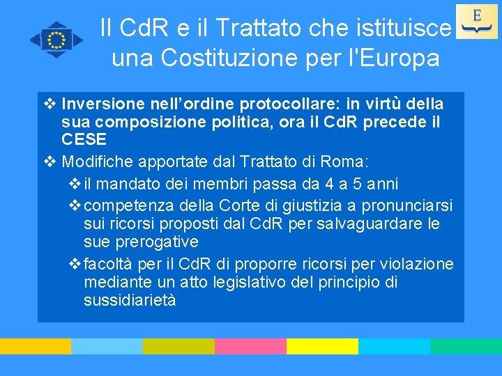 Il Cd. R e il Trattato che istituisce una Costituzione per l'Europa v Inversione