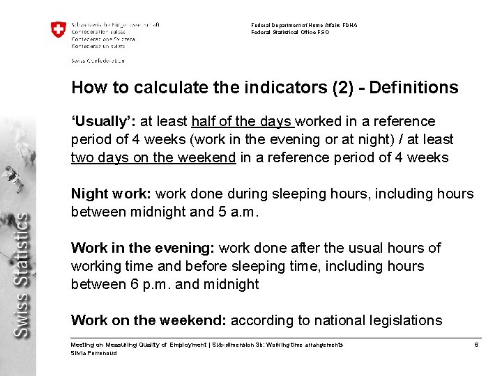 Federal Department of Home Affairs FDHA Federal Statistical Office FSO How to calculate the