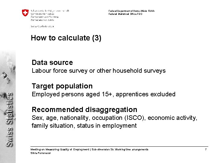 Federal Department of Home Affairs FDHA Federal Statistical Office FSO How to calculate (3)