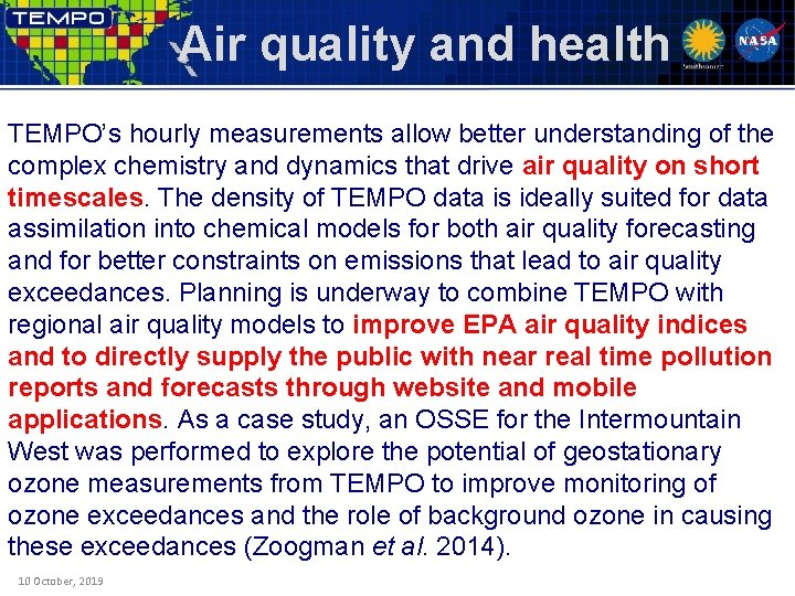 Air quality and health TEMPO's hourly measurements allow better understanding of the complex chemistry