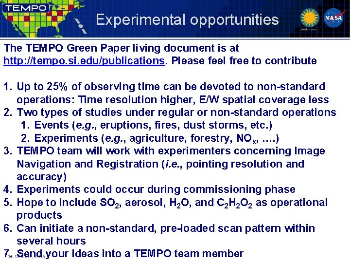 Experimental opportunities The TEMPO Green Paper living document is at http: //tempo. si. edu/publications.