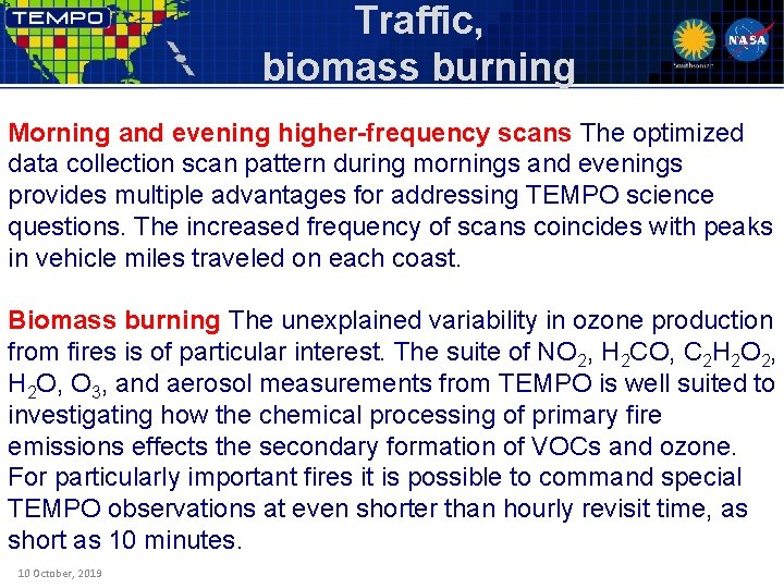 Traffic, biomass burning Morning and evening higher-frequency scans The optimized data collection scan pattern