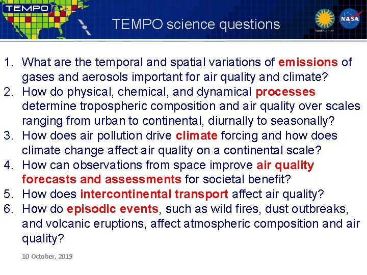 TEMPO science questions 1. What are the temporal and spatial variations of emissions of