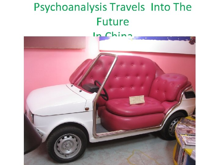 Psychoanalysis Travels Into The Future In China
