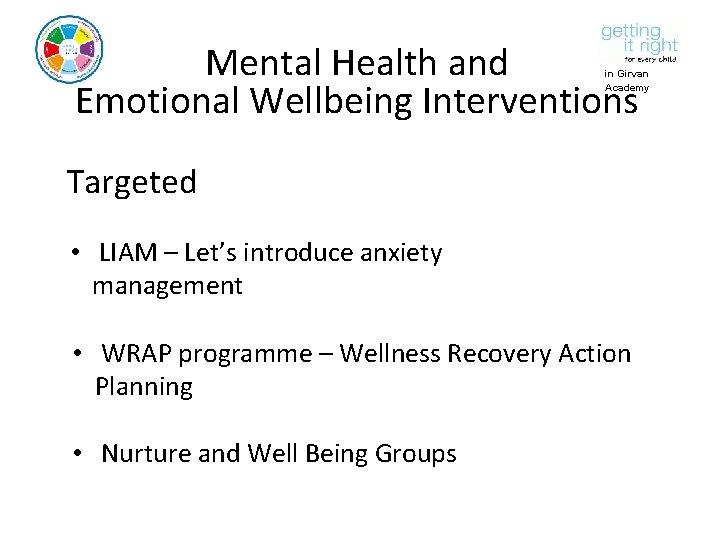 Mental Health and Emotional Wellbeing Interventions in Girvan Academy Targeted • LIAM – Let's