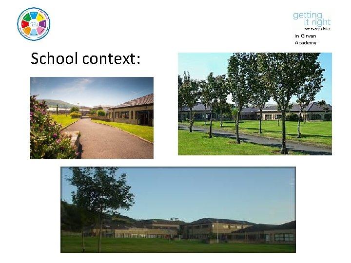 in Girvan Academy School context:
