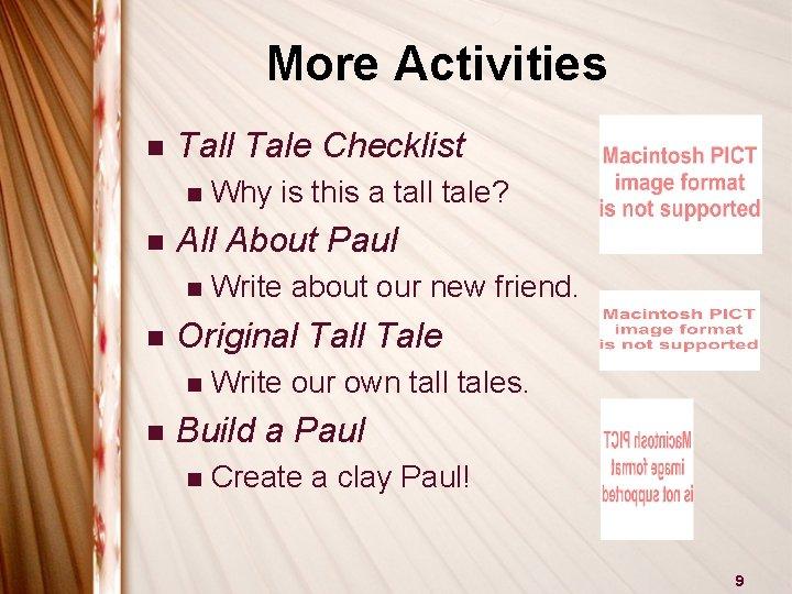 More Activities n Tall Tale Checklist n n All About Paul n n Write