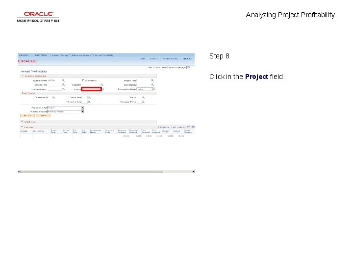 Analyzing Project Profitability Step 8 Click in the Project field.