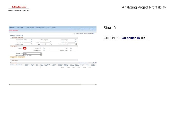 Analyzing Project Profitability Step 10 Click in the Calendar ID field.