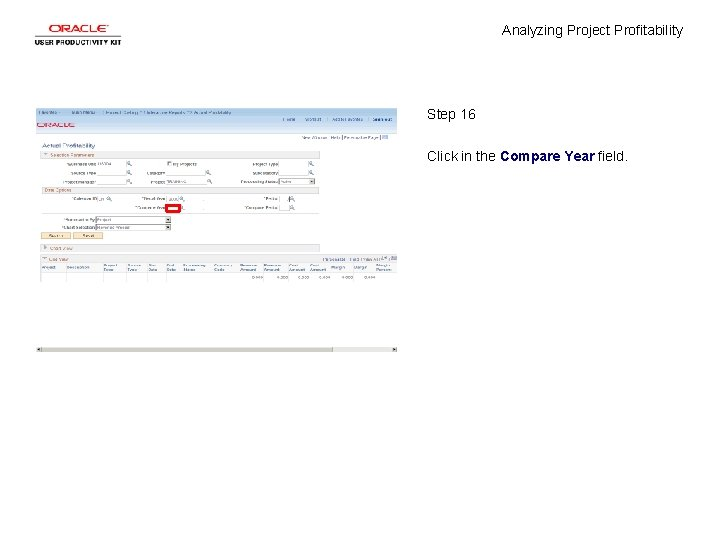 Analyzing Project Profitability Step 16 Click in the Compare Year field.