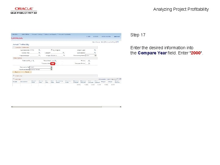Analyzing Project Profitability Step 17 Enter the desired information into the Compare Year field.