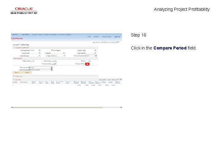 Analyzing Project Profitability Step 18 Click in the Compare Period field.
