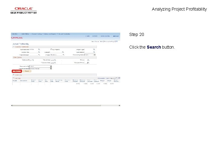Analyzing Project Profitability Step 20 Click the Search button.