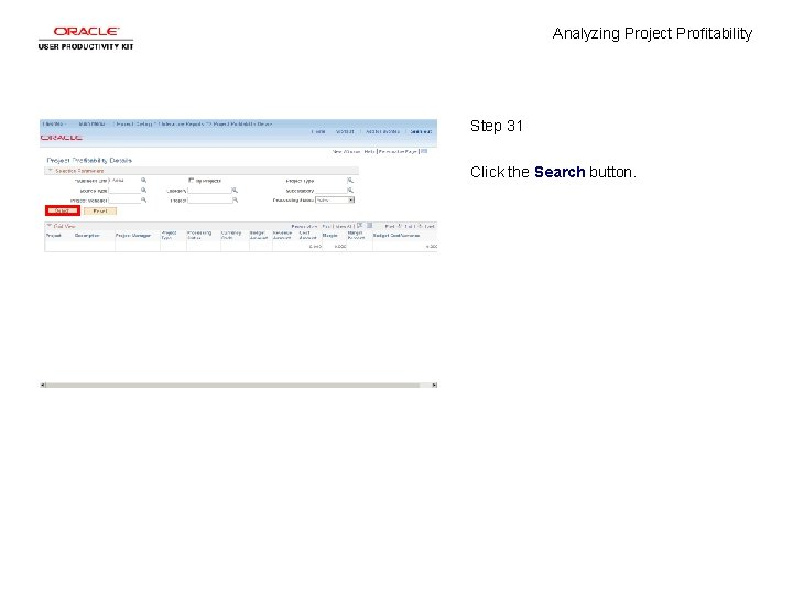 Analyzing Project Profitability Step 31 Click the Search button.