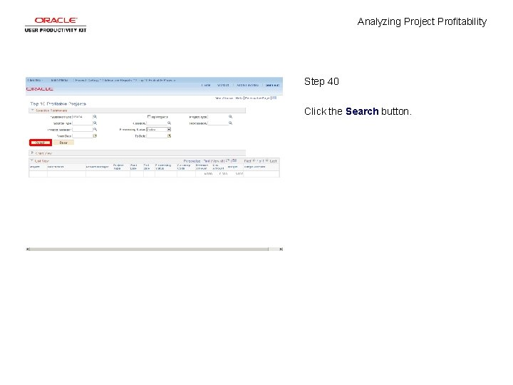 Analyzing Project Profitability Step 40 Click the Search button.