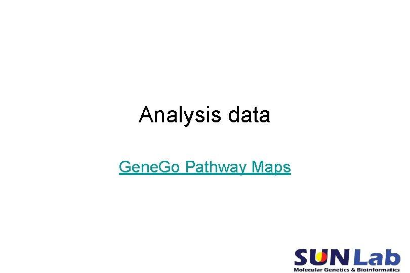 Analysis data Gene. Go Pathway Maps
