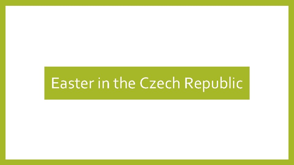 Easter in the Czech Republic