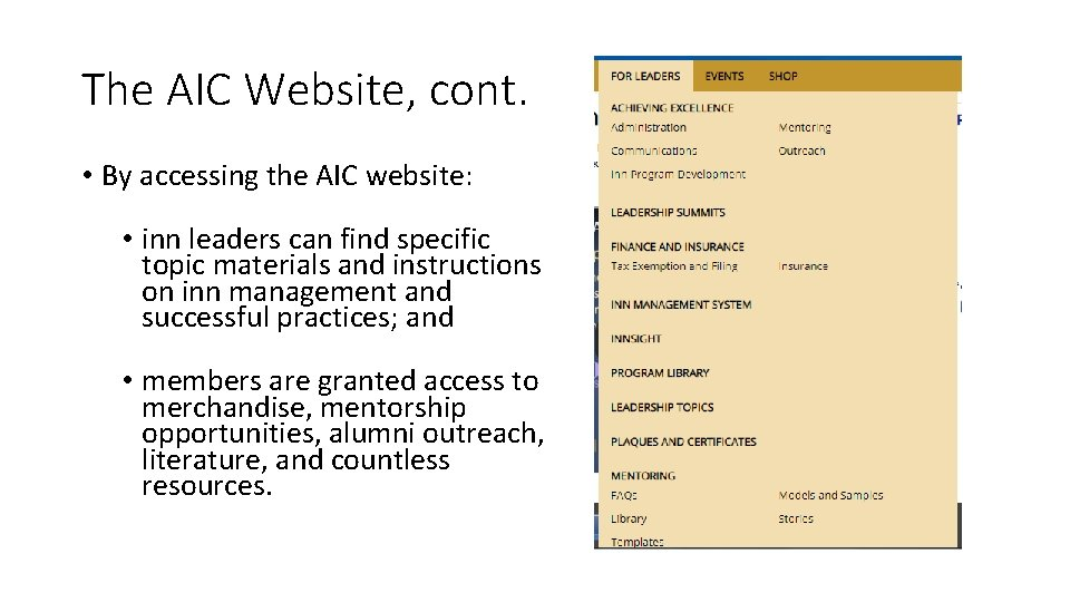 The AIC Website, cont. • By accessing the AIC website: • inn leaders can