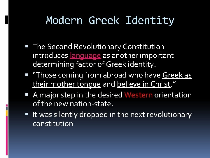 Modern Greek Identity The Second Revolutionary Constitution introduces language as another important determining factor