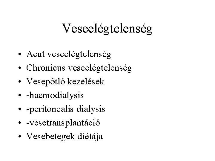 glomerulonephritis diétája)