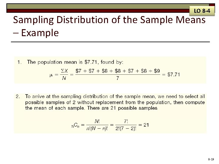 LO 8 -4 Sampling Distribution of the Sample Means – Example 8 -19