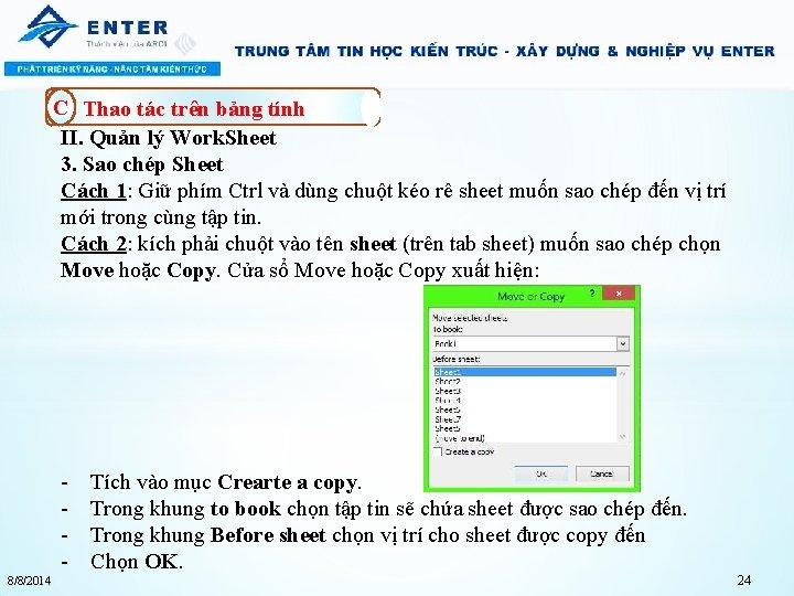 C Thao tác trên bảng tính II. Quản lý Work. Sheet 3. Sao chép